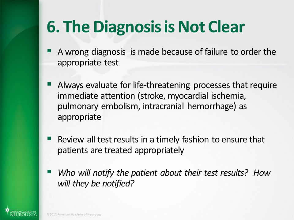 6. The Diagnosis is Not Clear