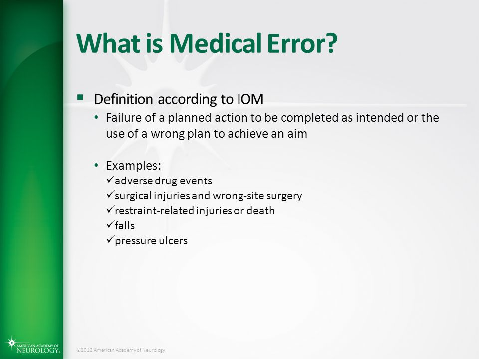 What is Medical Error Definition according to IOM
