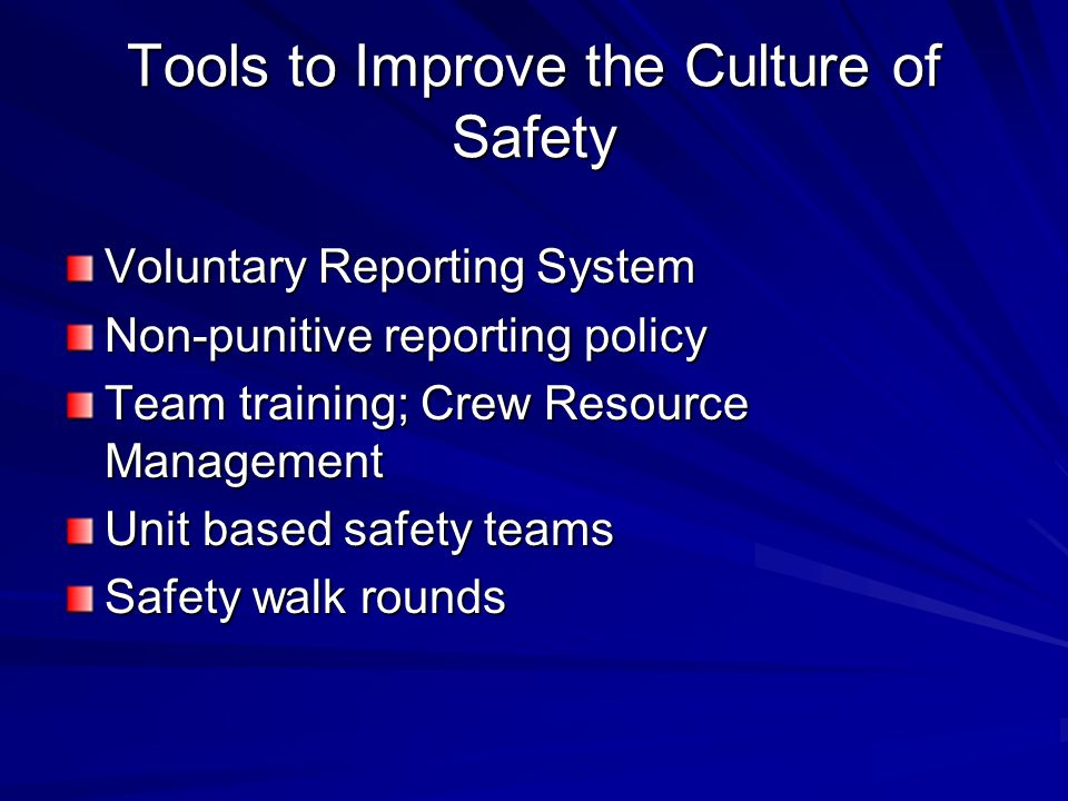 Tools to Improve the Culture of Safety