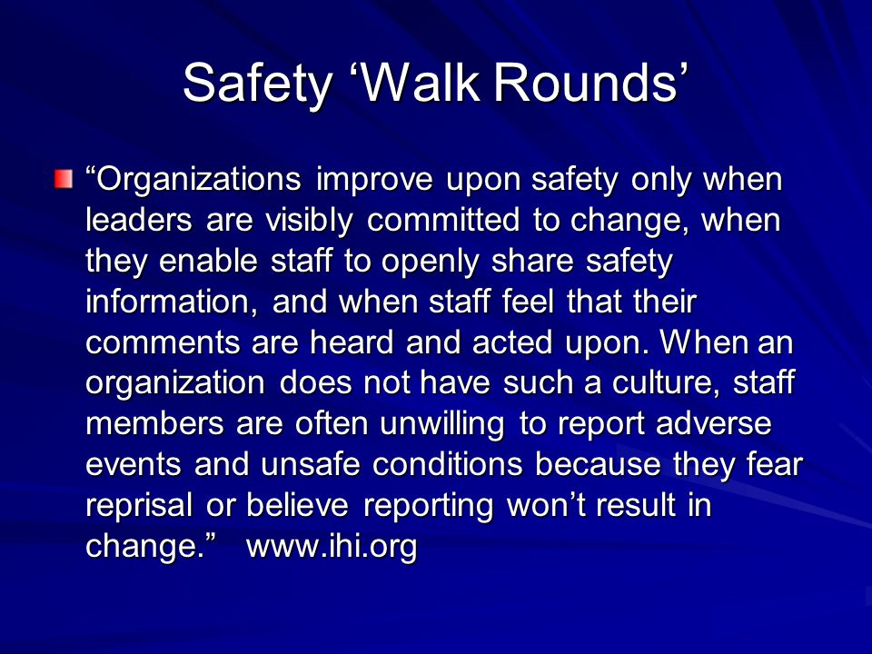 Safety 'Walk Rounds'