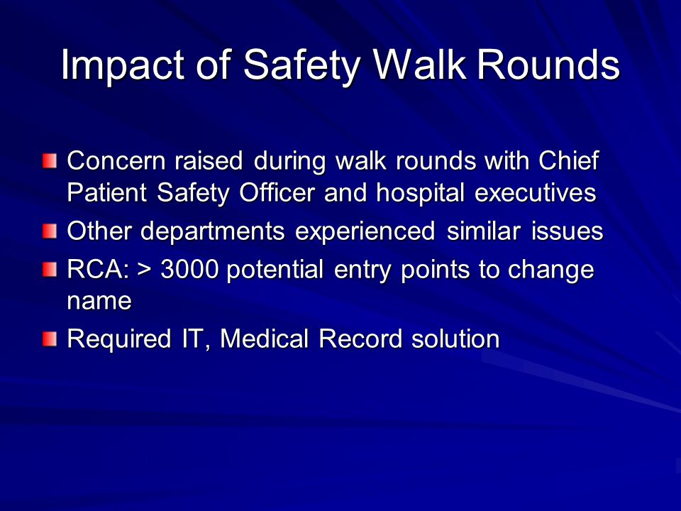 Impact of Safety Walk Rounds