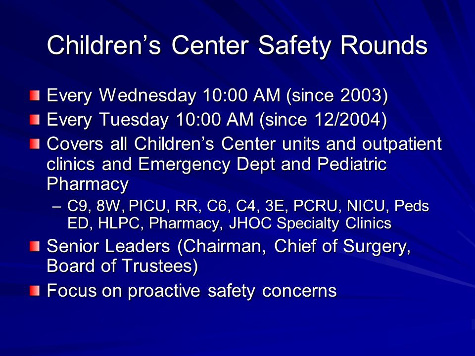Children's Center Safety Rounds