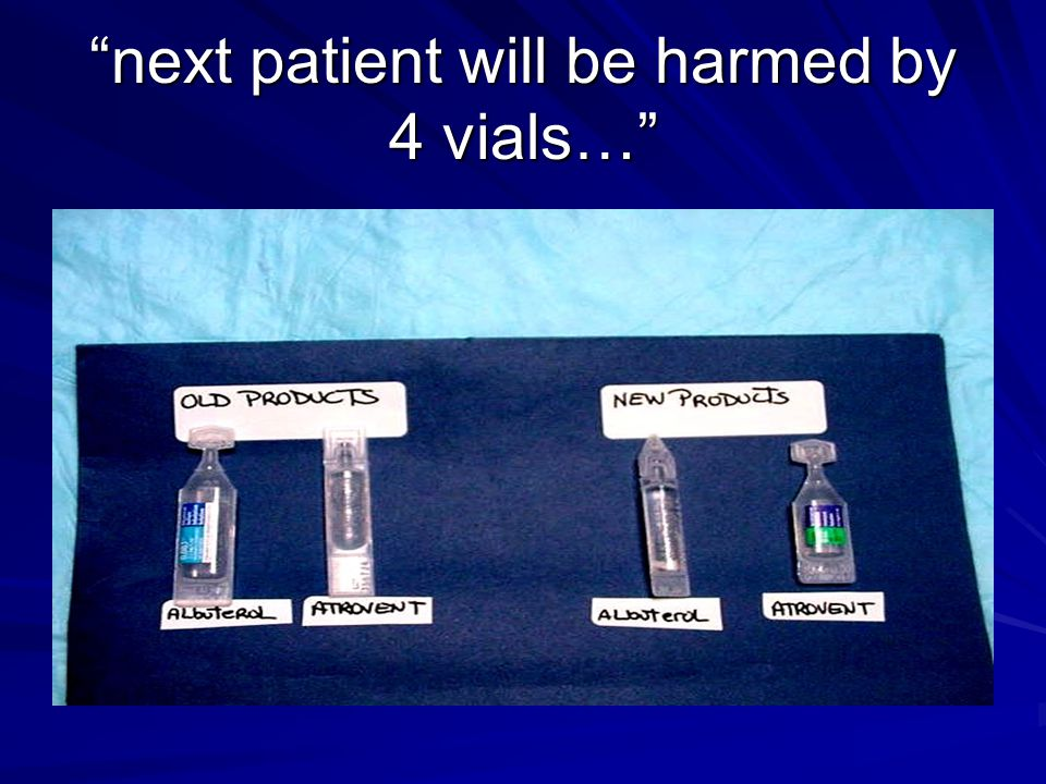 next patient will be harmed by 4 vials…