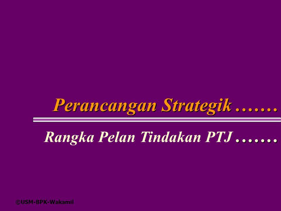 Perancangan Strategik .……