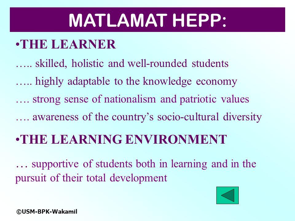 MATLAMAT HEPP: THE LEARNER THE LEARNING ENVIRONMENT