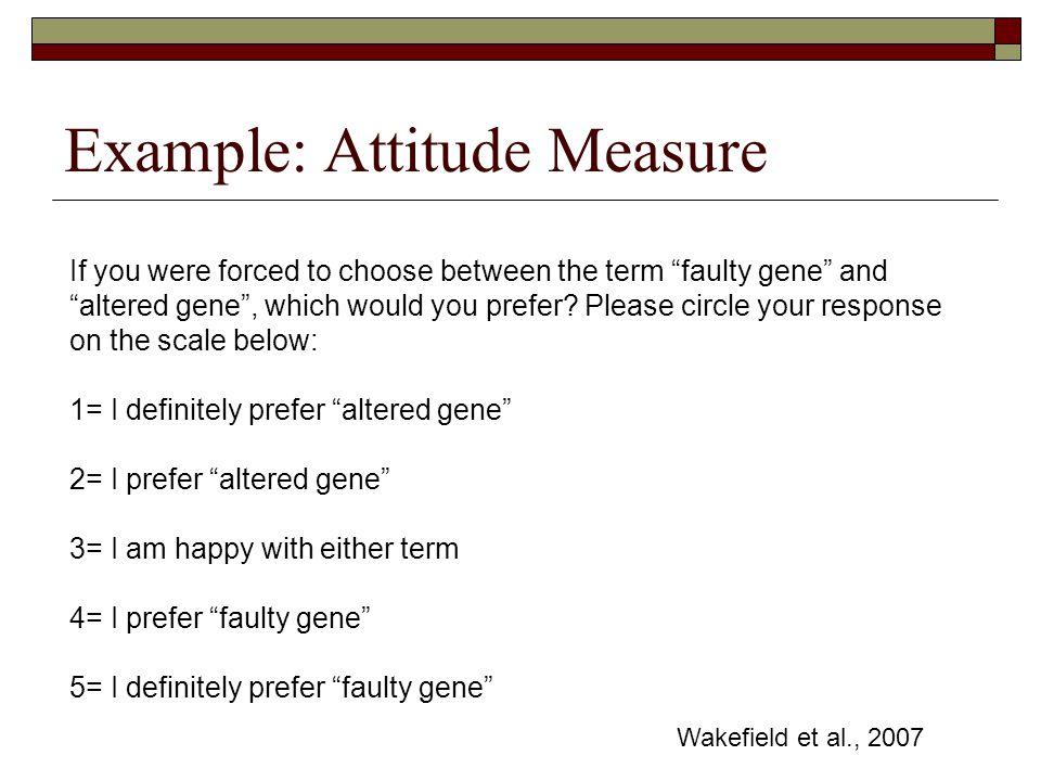 Example: Attitude Measure