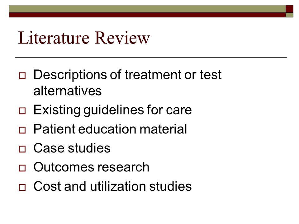 Literature Review Descriptions of treatment or test alternatives