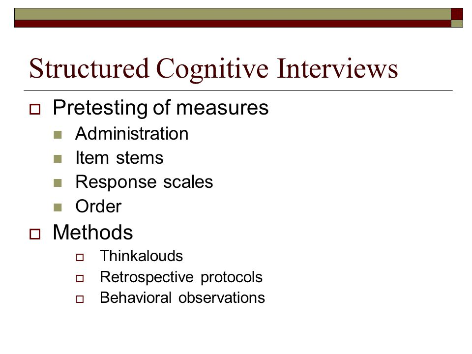 Structured Cognitive Interviews