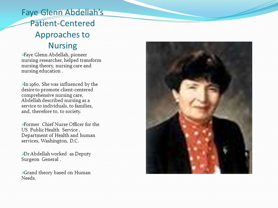 Faye Glenn Abdellah's Patient-Centered Approaches to Nursing