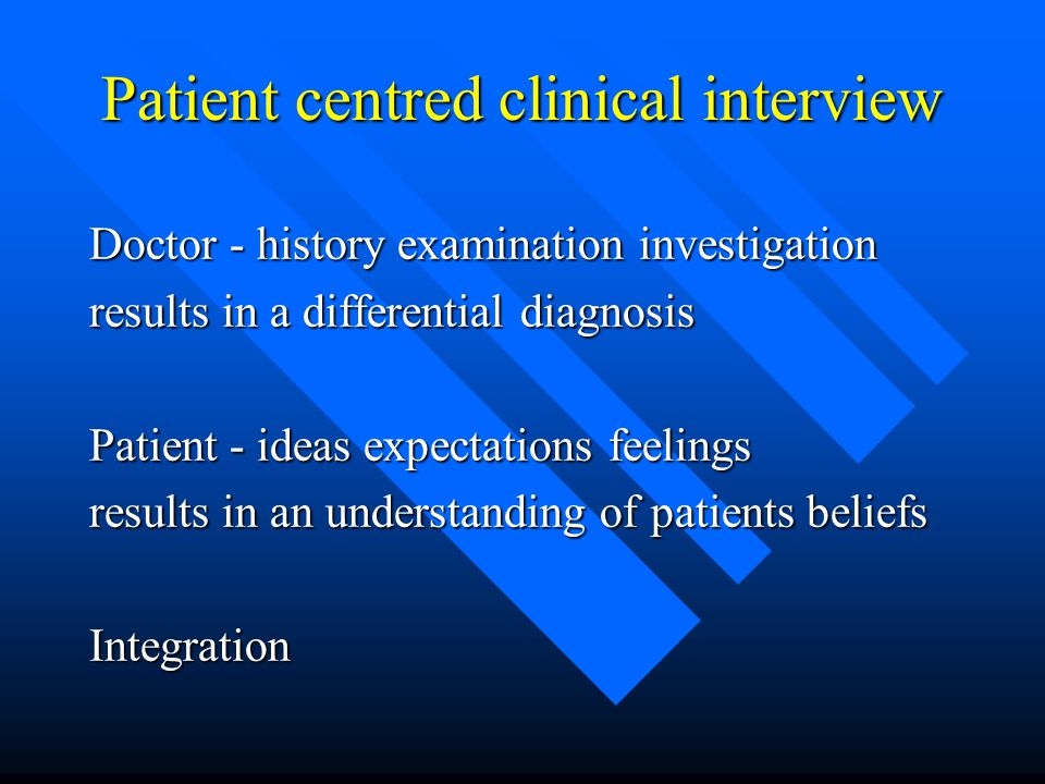 Patient centred clinical interview