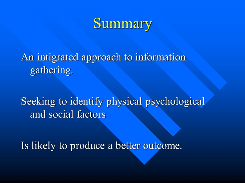 Summary An intigrated approach to information gathering.
