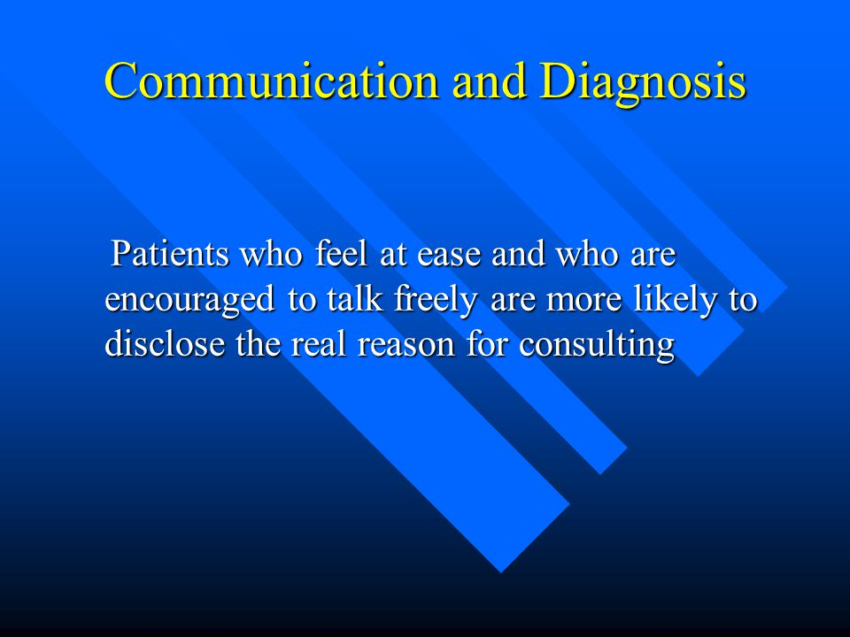 Communication and Diagnosis