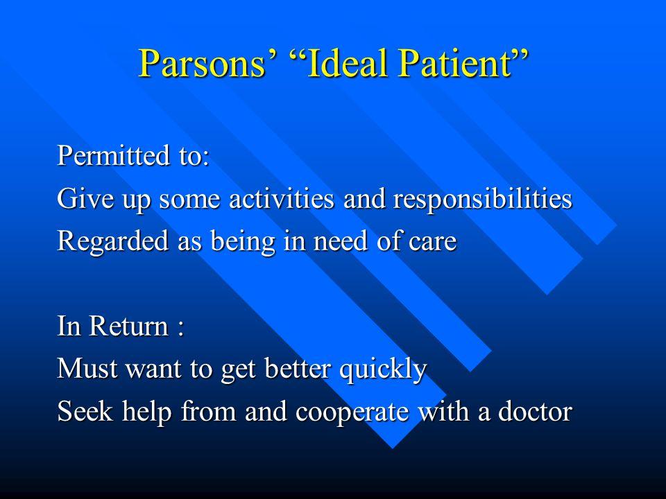 Parsons' Ideal Patient