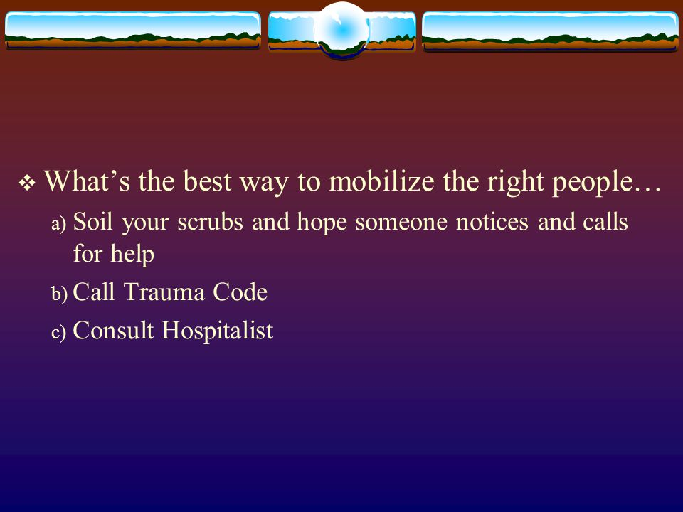 What's the best way to mobilize the right people…