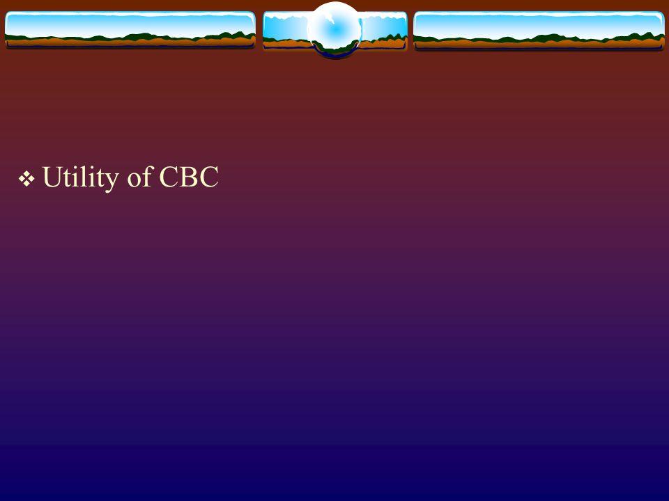 Utility of CBC