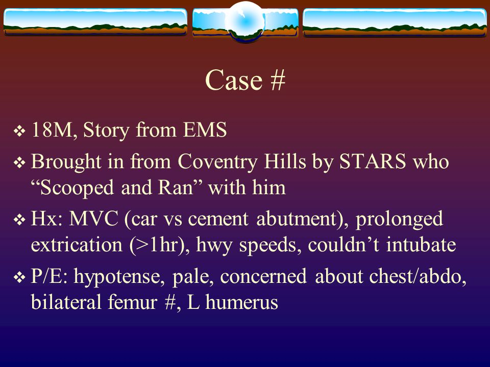 Case # 18M, Story from EMS. Brought in from Coventry Hills by STARS who Scooped and Ran with him.