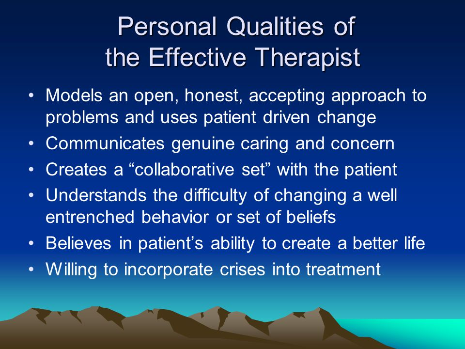 Personal Qualities of the Effective Therapist