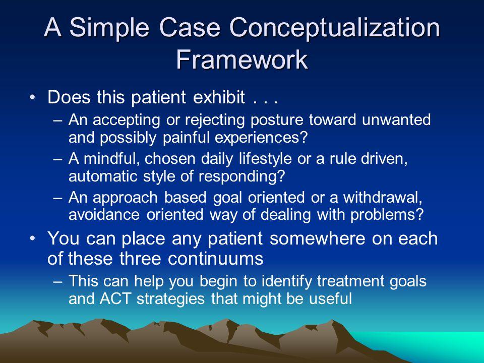 A Simple Case Conceptualization Framework