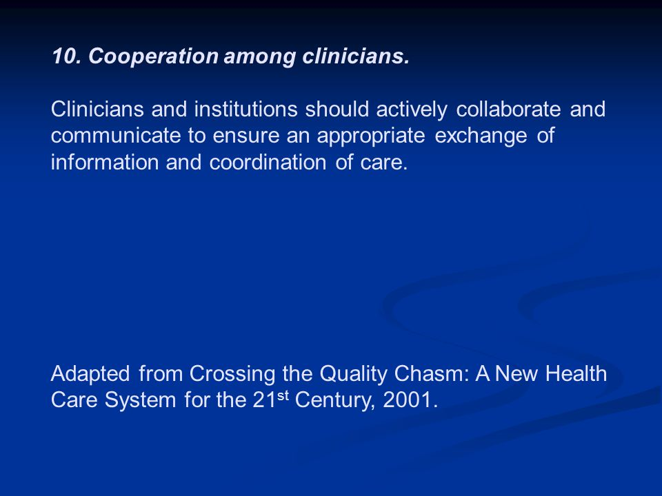 10. Cooperation among clinicians.