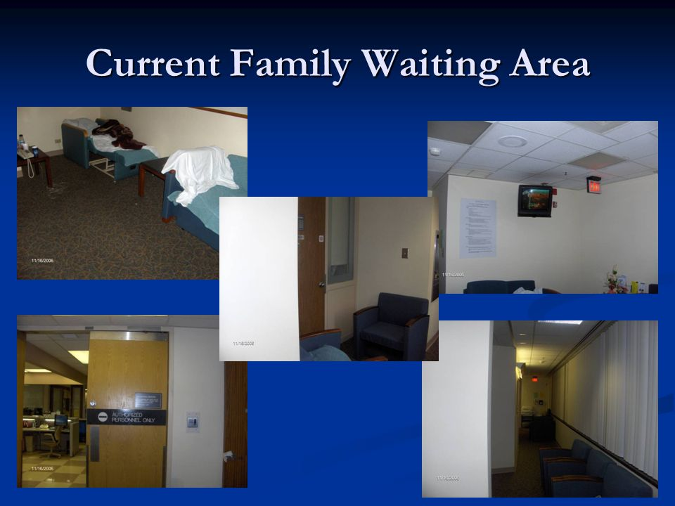 Current Family Waiting Area