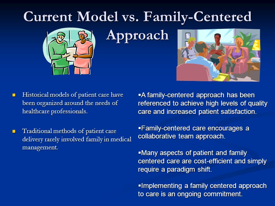 Current Model vs. Family-Centered Approach