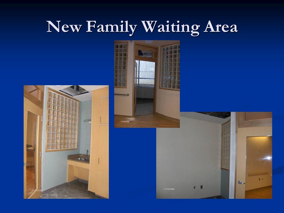 New Family Waiting Area