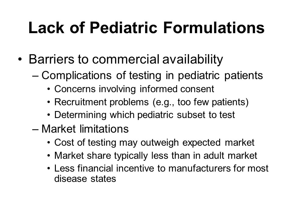 Lack of Pediatric Formulations