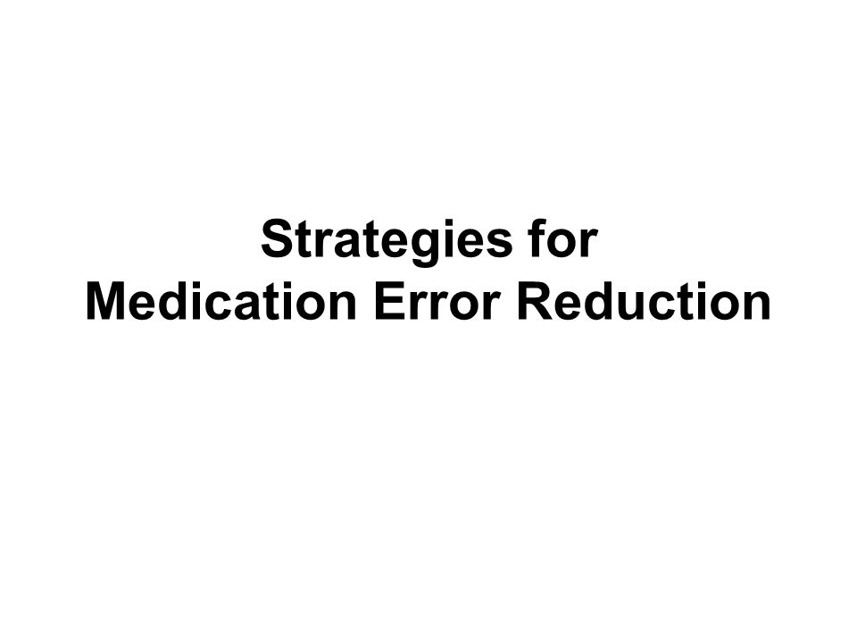 Preventing Medication Errors In Pediatric And Neonatal