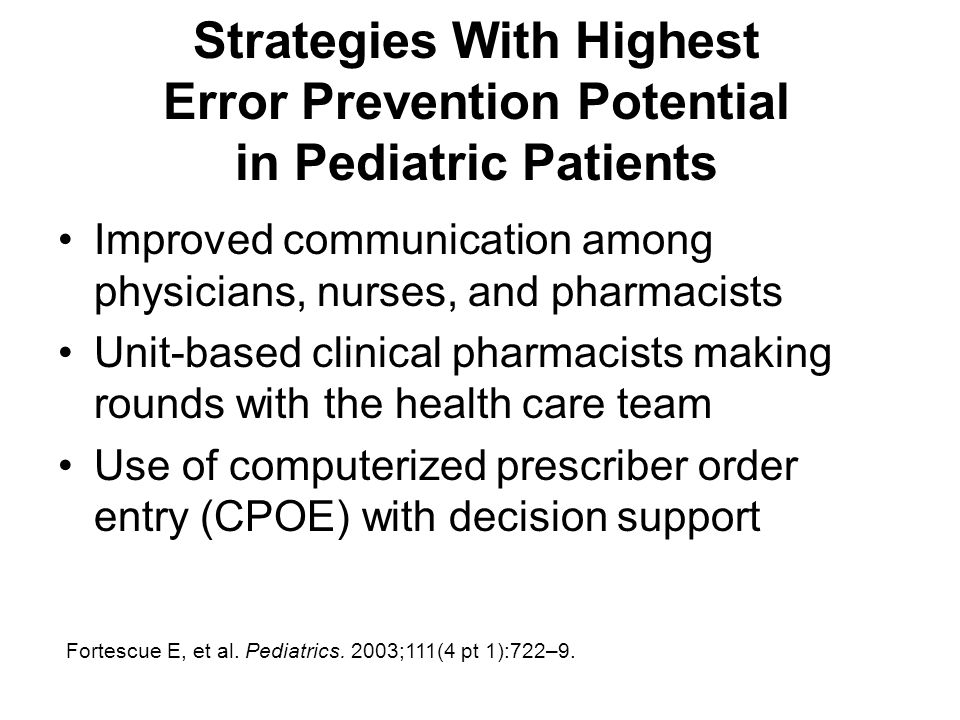 Strategies With Highest Error Prevention Potential in Pediatric Patients
