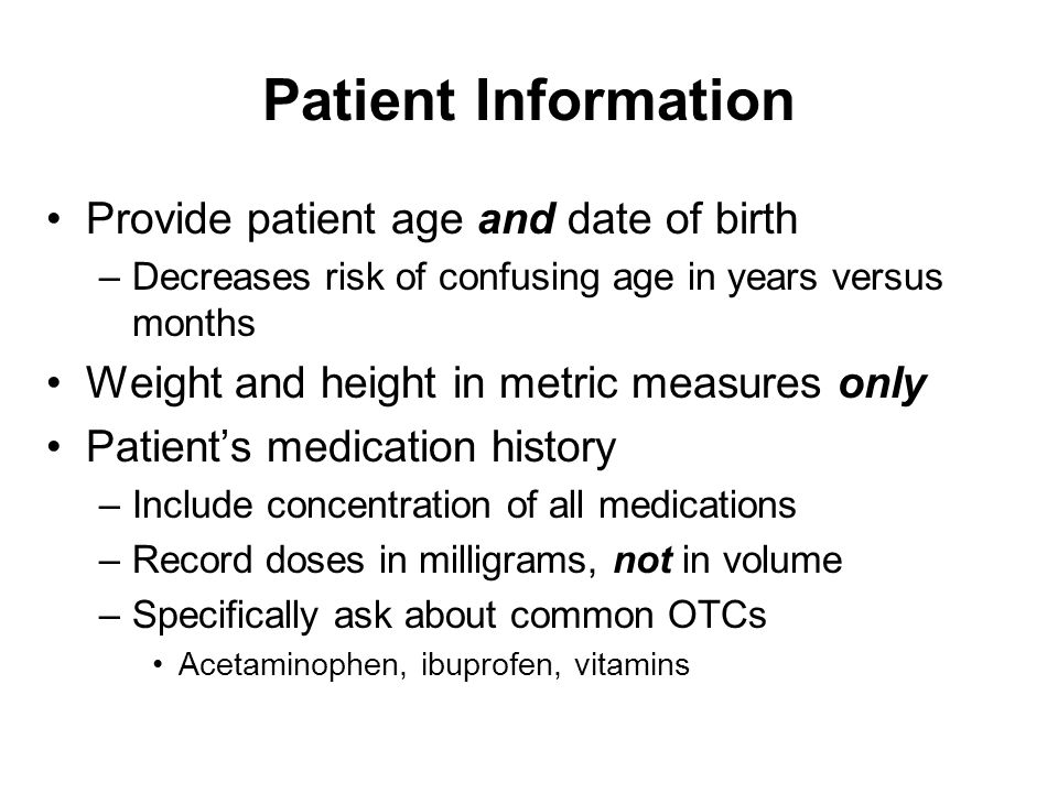 Patient Information Provide patient age and date of birth