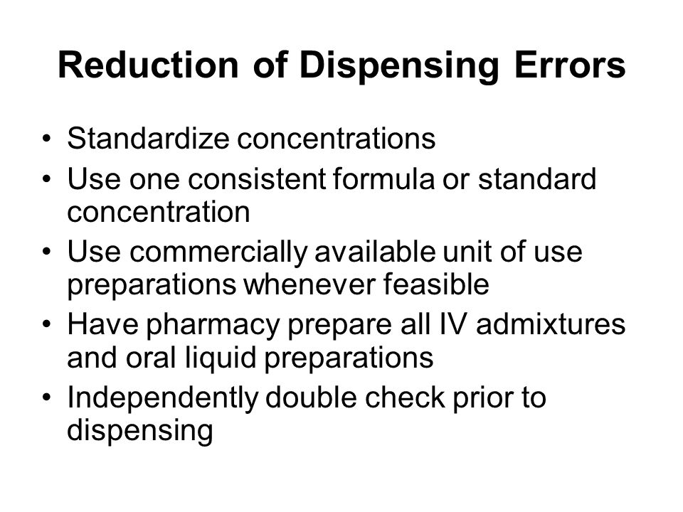 Reduction of Dispensing Errors