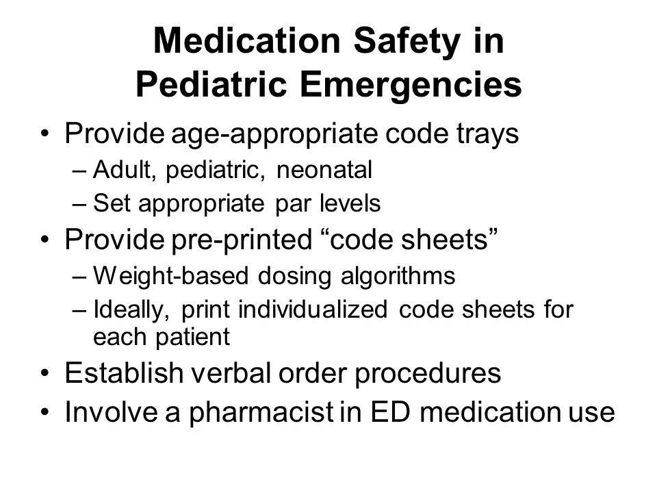 Medication Safety in Pediatric Emergencies