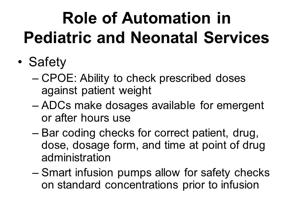 Role of Automation in Pediatric and Neonatal Services