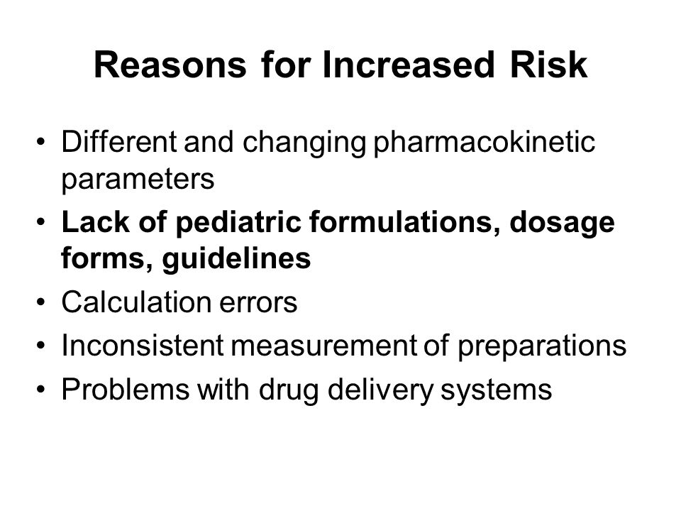 Reasons for Increased Risk