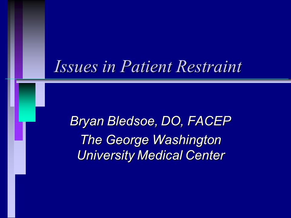 Issues in Patient Restraint