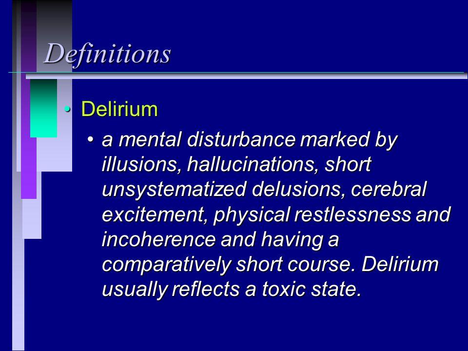 Definitions Delirium.