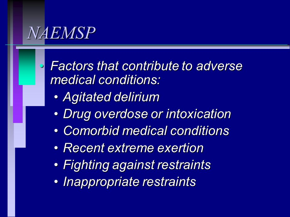NAEMSP Factors that contribute to adverse medical conditions: