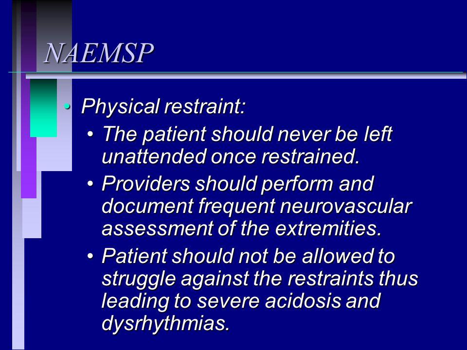 NAEMSP Physical restraint: