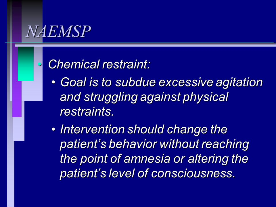 NAEMSP Chemical restraint: