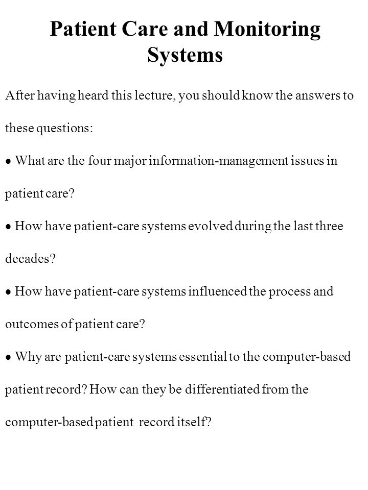 Patient Care and Monitoring Systems