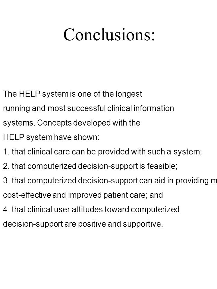 Conclusions: The HELP system is one of the longest