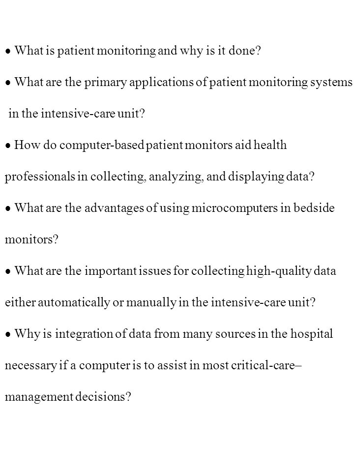 · What is patient monitoring and why is it done