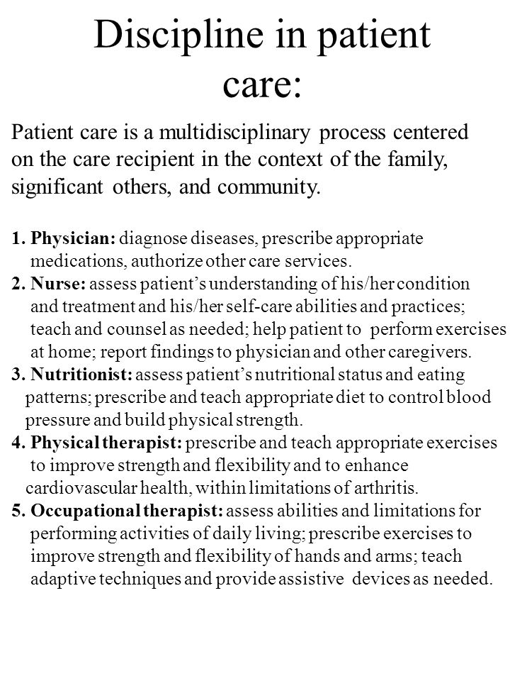 Discipline in patient care: