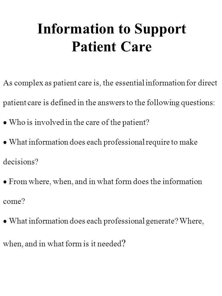 Information to Support Patient Care