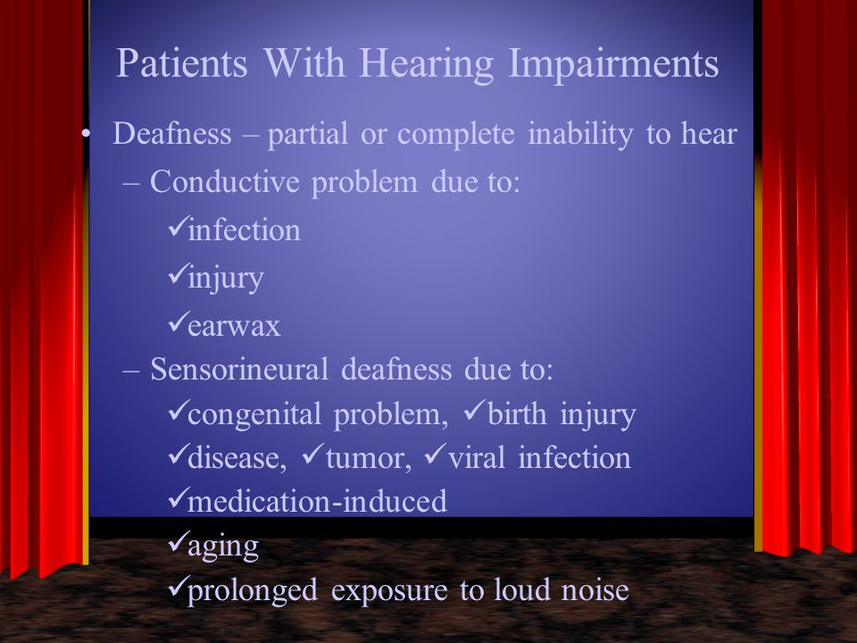 Patients With Hearing Impairments