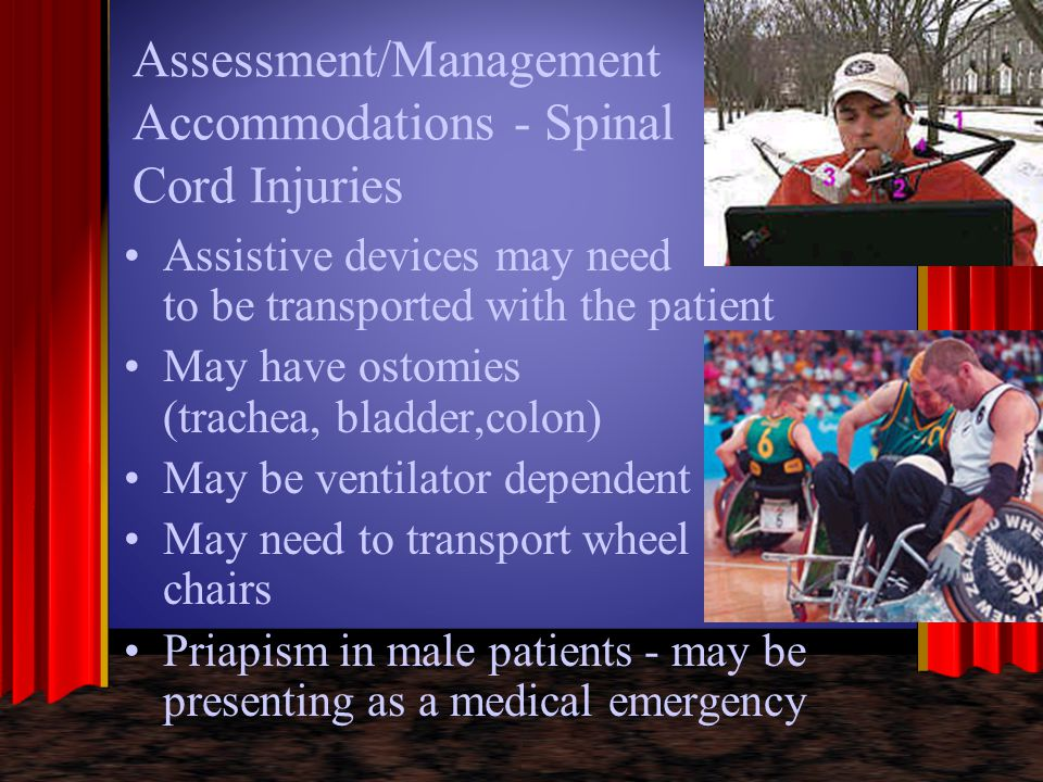 Assessment/Management Accommodations - Spinal Cord Injuries