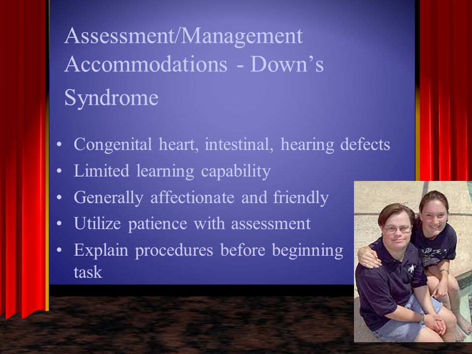 Assessment/Management Accommodations - Down's Syndrome