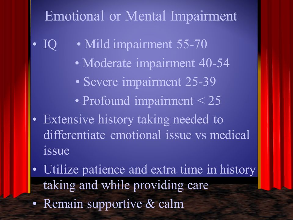 Emotional or Mental Impairment