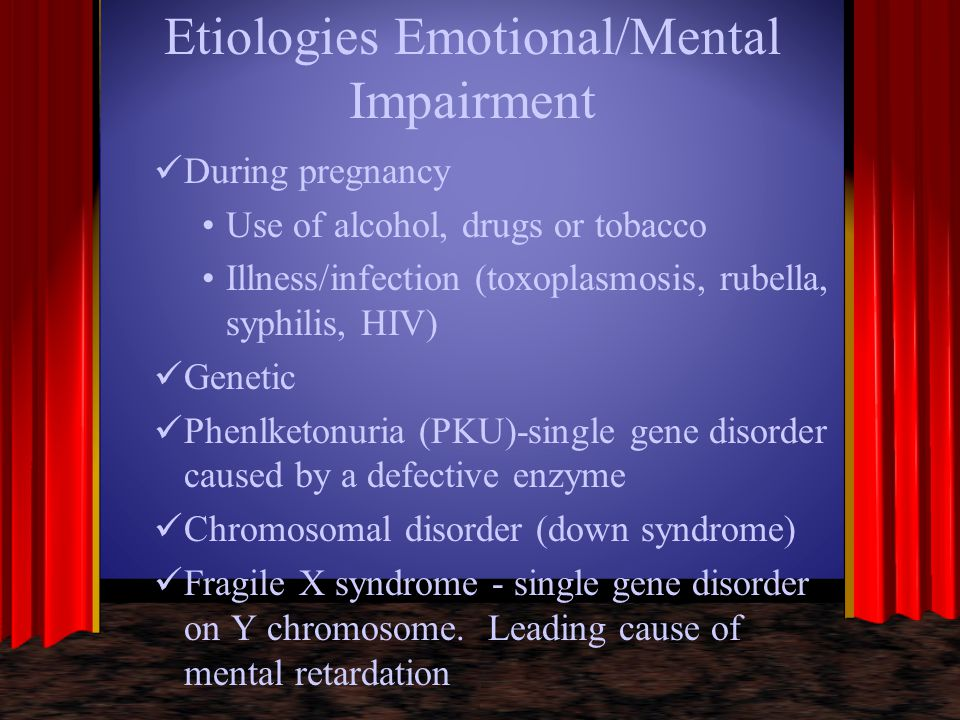 Etiologies Emotional/Mental Impairment