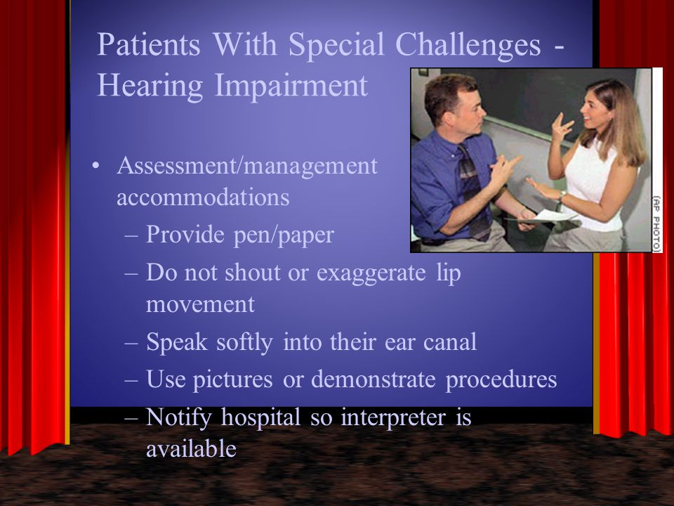 Patients With Special Challenges - Hearing Impairment